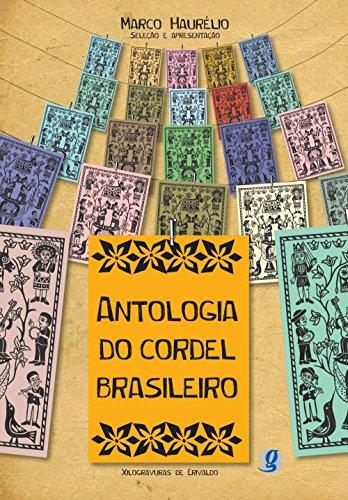 Antologia do Cordel Brasileiro                              , livro de Seleção/Apresentação-Marco Haurélio