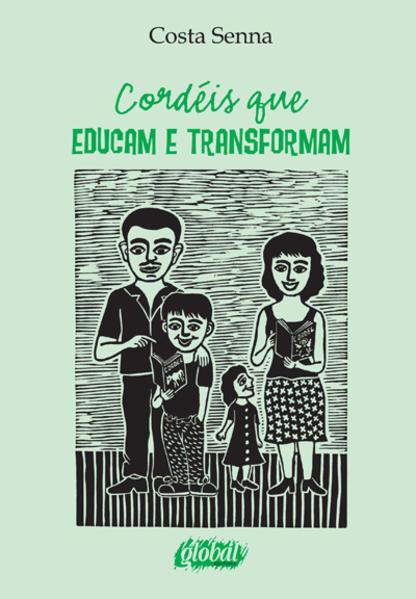 Cordéis que Educam e Transformam, livro de Costa Senna