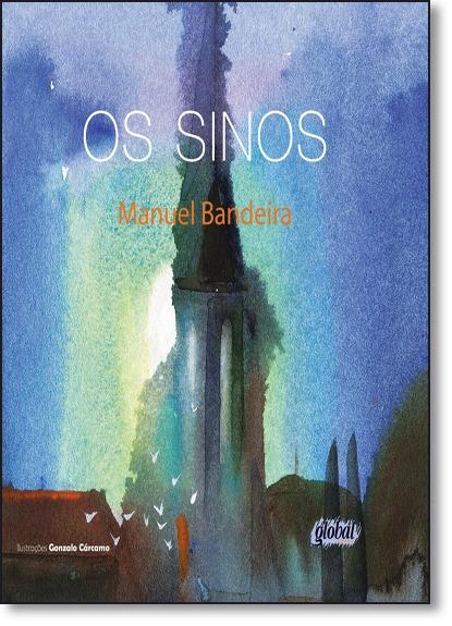 Sinos, Os, livro de Manuel Bandeira