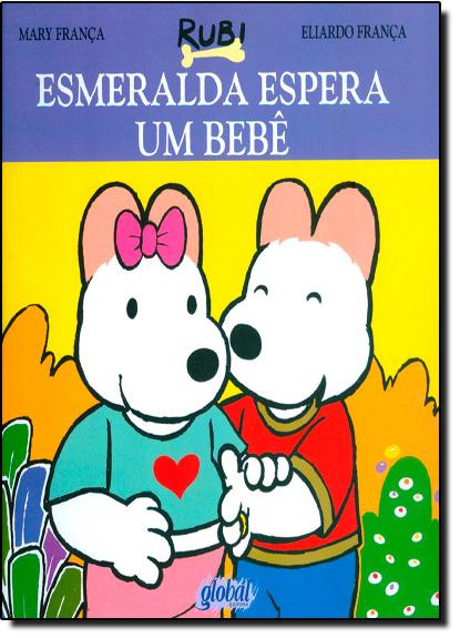 Esmeralda Espera um Bebê, livro de Eliardo Franca