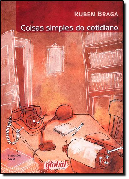 Coisas Simples do Cotidiano, livro de Rubem Braga
