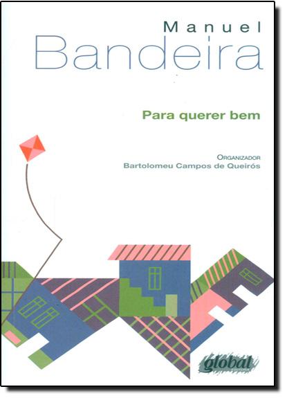 Para Querer Bem, livro de Manuel Bandeira