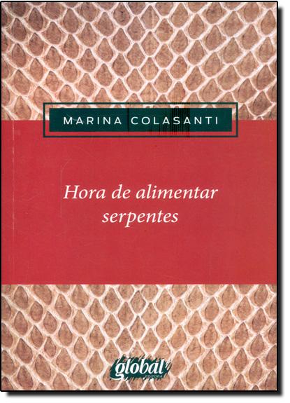 Hora de Alimentar Serpentes, livro de Marina Colasanti