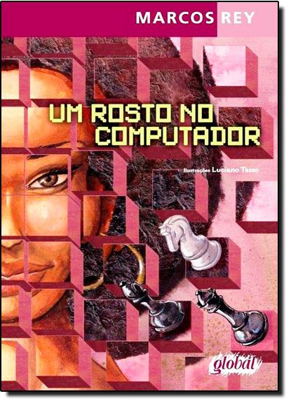 Um Rosto no Computador, livro de Marcos Rey