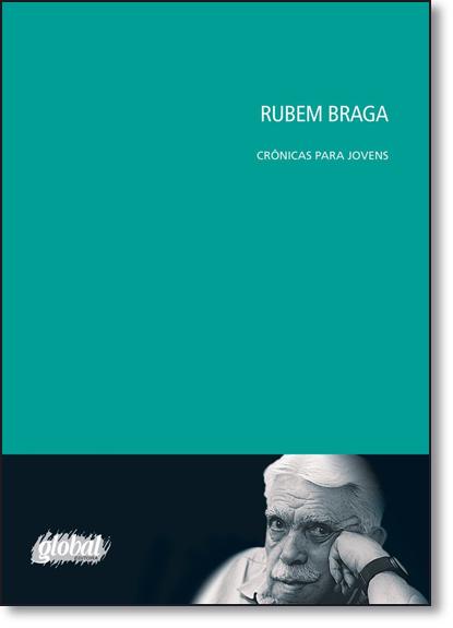 Rubem Braga: Crônicas Para Jovens, livro de Rubem Braga