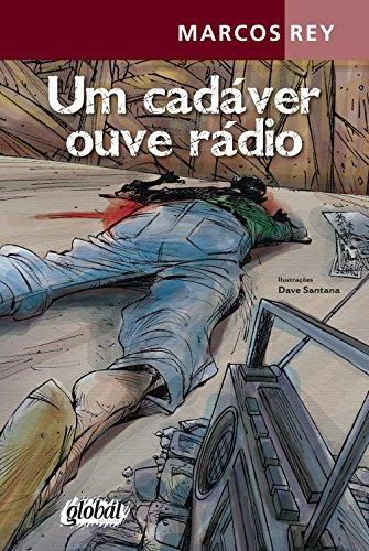 Um Cadáver Ouve Rádio, livro de Marcos Rey