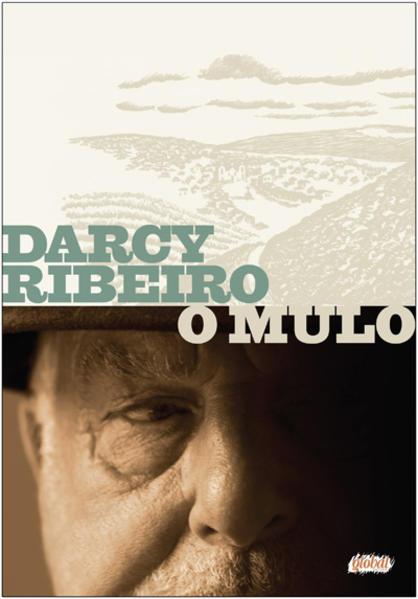 Mulo, O, livro de Darcy Ribeiro.
