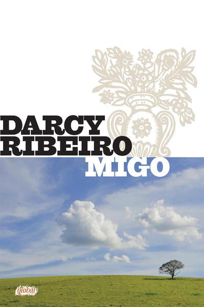 Migo, livro de Darcy Ribeiro