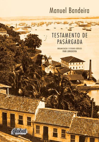 Testamento de pasárgada, livro de Manuel Bandeira