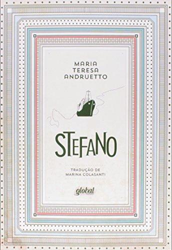 Stefano, livro de Maria Teresa Andruetto