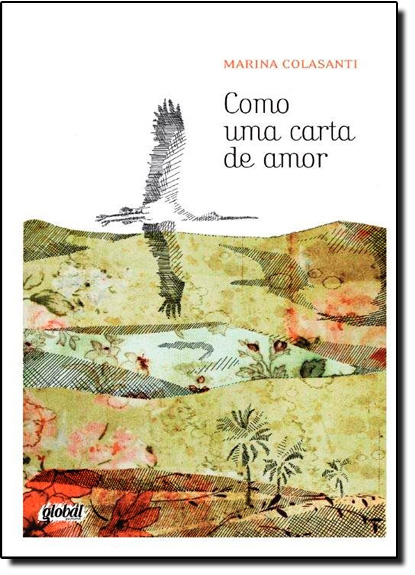 Como Uma Carta de Amor, livro de Marina Colasanti