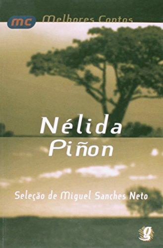 Nélida Piñon - Coleção Melhores Contos, livro de Nélida Piñon