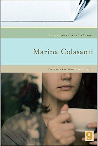 Melhores Crônicas de Marina Colasanti, livro de Marina Colasanti