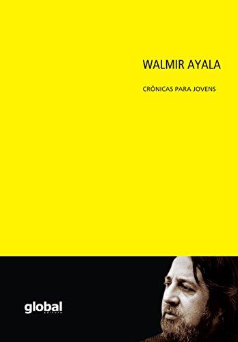 Walmir Ayala. Crônicas Para Jovens, livro de Walmir Ayala