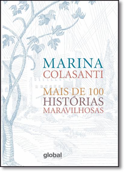 Mais de 100 Histórias Maravilhosas, livro de Marina Colasanti