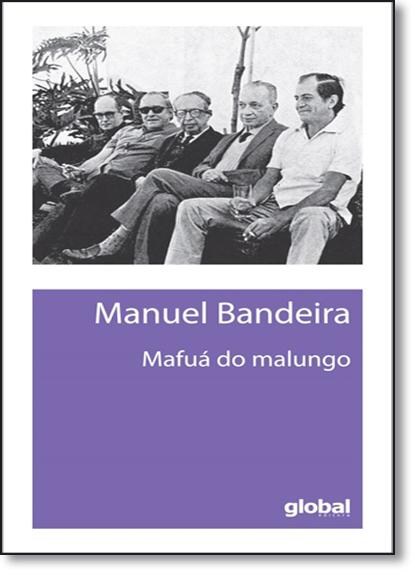 Mafuá do Malungo, livro de Manuel Bandeira
