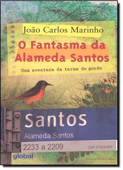 Fantasma da Alameda Santos, O: Uma Aventura da Turma do Gordo, livro de João Carlos Marinho