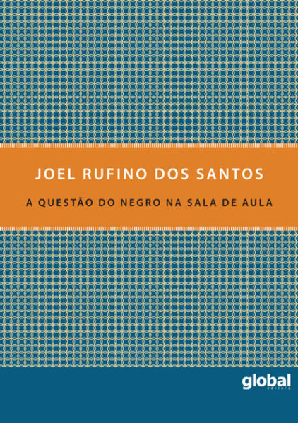 A Questão do Negro na Sala de Aula, livro de Joel Rufino dos Santos