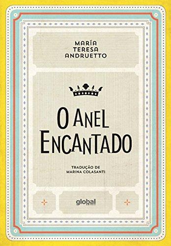 O Anel Encantado, livro de Maria Teresa Andruetto