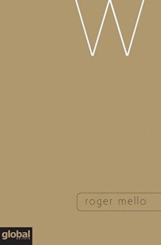 W, livro de Roger Mello
