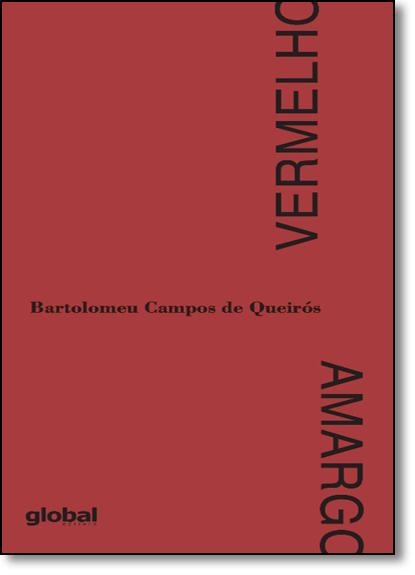 Vermelho Amargo, livro de Bartolomeu Campos de Queiros