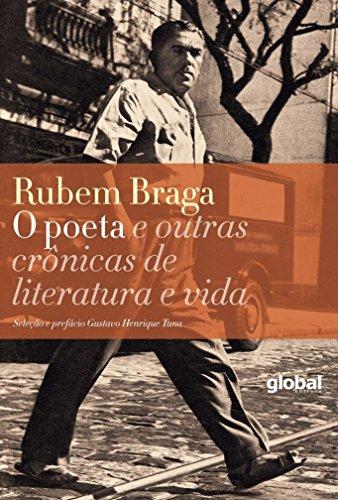 O Poeta e Outras Crônicas de Literatura e Vida, livro de Rubem Braga
