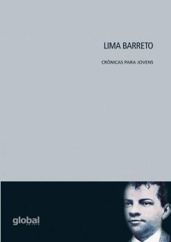 Lima Barreto - Crônicas para jovens, livro de Lima Barreto