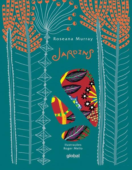Jardins, livro de Roseana Murray