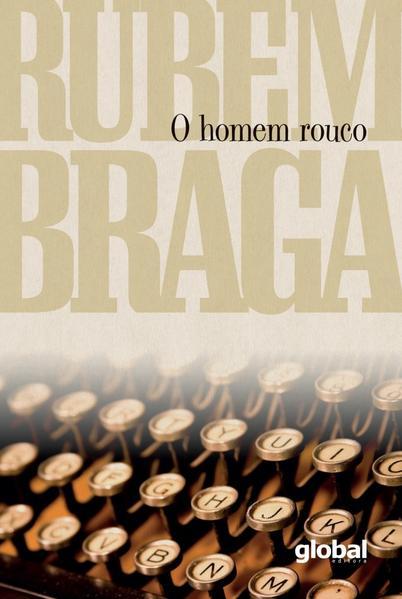 O homem rouco, livro de Rubem Braga