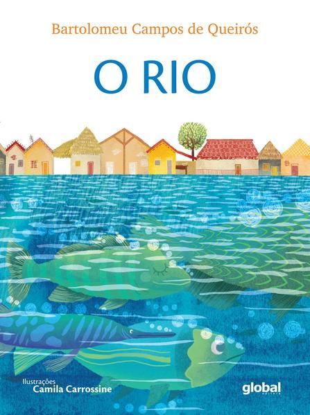 O rio, livro de Bartolomeu Campos de Queirós