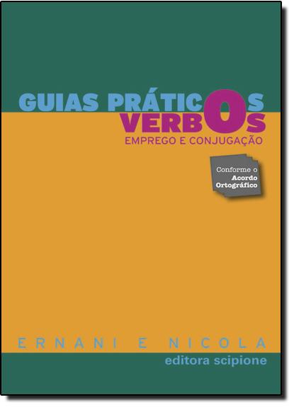 Guias Práticos Verbos: Emprego e Conjugação, livro de Ernani Terra | José de Nicola