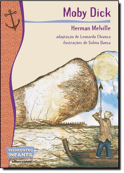 Moby Dick - Coleção Reencontro Infantil, livro de Herman Melville