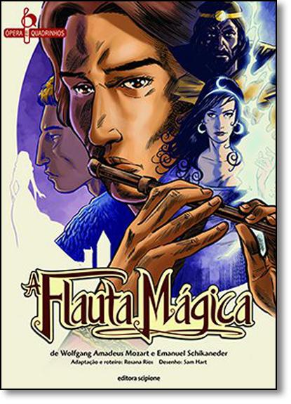 Flauta Mágica, A - Coleção Ópera em Quadrinhos, livro de Rosana Rios