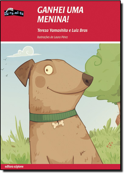 Ganhei Uma Menina, livro de Tereza Yamashita | Luiz Bras