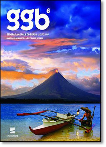 Ggb: Geografia Geral e do Brasil - 6º ano, livro de João Carlos Moreira