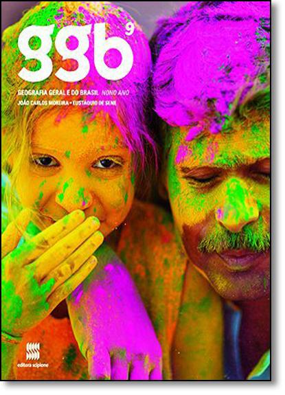 Ggb: Geografia Geral e do Brasil - 9º Ano, livro de João Carlos Moreira