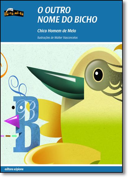 Outro Nome do Bicho, O, livro de Chico Homem de Melo