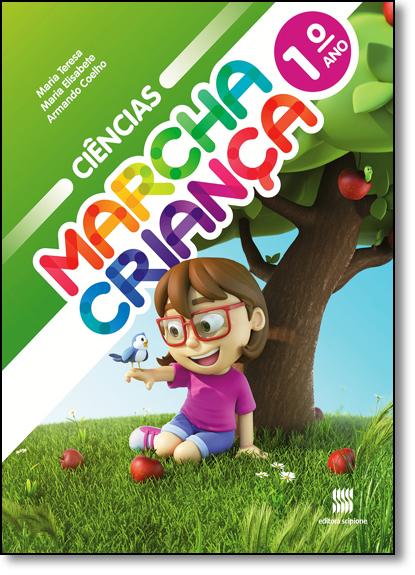 Marcha Criança - Ciências - 1º Ano, livro de Maria Teresa Marsisco
