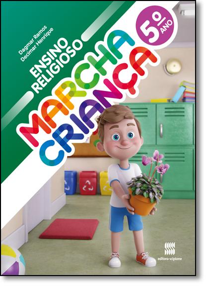 Marcha Criança - Ensino Religioso - 5º Ano, livro de Decimar A. Henrique