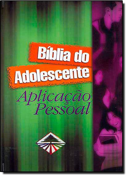BIBLIA DO ADOLESCENTE - APLICACAO PESSOAL - CAPA DURA, livro de CPAD