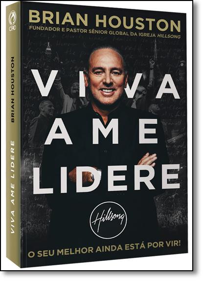Viva Ame Lidere, livro de Brian Houston