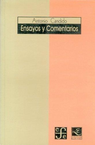 Ensayos y comentarios, livro de Antonio Candido