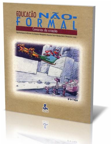 Educação não-formal - Cenários da criação, livro de Olga Rodrigues de Moraes von Simson