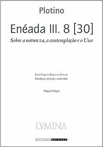 Enéada III. 8 [30] - Sobre a natureza, a contemplação e o Uno, livro de Plotino