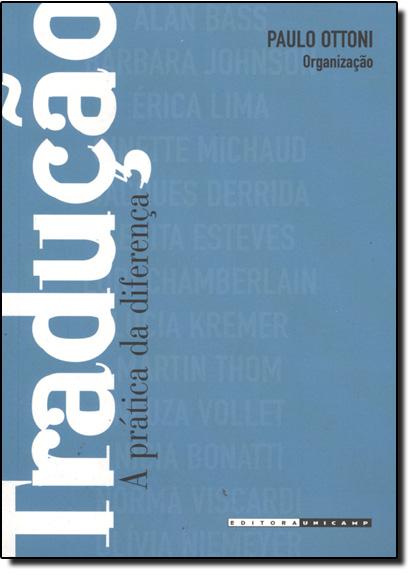 Tradução: A Prática da Diferença, livro de Paulo Ottoni