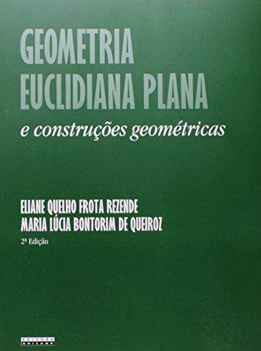 Geometria euclidiana plana e construções geométricas, livro de Eliane Quelho Frota Rezende, Maria Lúcia Bontorim de Queiroz