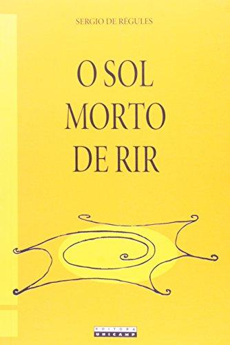 O Sol morto de rir, livro de Sérgio de Régules