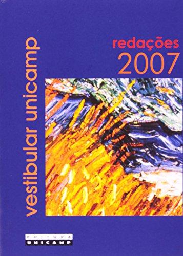 Redações do vestibular Unicamp - Ano 2007, livro de COMVEST