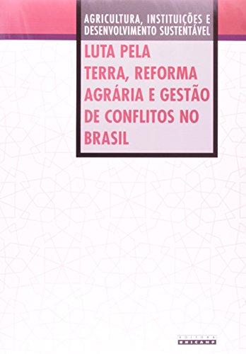 Luta pela terra, reforma agrária e gestão de conflitos no Brasil, livro de Bernardo M. Fernandes, Jean Daudelin, Marcos Lins, Sérgio Sauer, Tânia Andrade