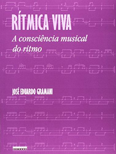 Ritmica Viva: a Consciencia Musical do Ritmo, livro de Jose Eduardo Gramani